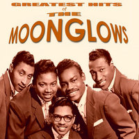 The Greatest Hits of the Moonglows — The Moonglows, Greatest Hits of the Moonglows
