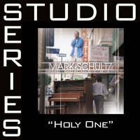 The Holy One — Mark Schultz