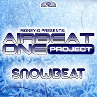 Snowbeat — Money-G presents Airbeat One Project