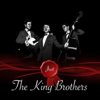 Just - The King Brothers — The King Brothers