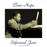 Informal Jazz — John Coltrane, Donald Byrd, Hank Mobley, Philly Joe Jones, Paul Chambers, Elmo Hope