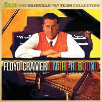 On the Rebound - The Nashville 'A' Team — Floyd Cramer