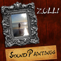 Sound Paintings — Zulli