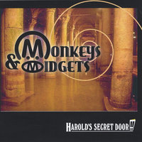 Harold's Secret Door — Monkeys & Midgets