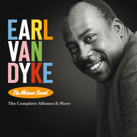 The Motown Sound: The Complete Albums & More — Earl Van Dyke