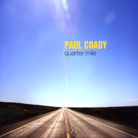 Quarter Mile — Paul Coady