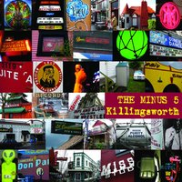 Killingsworth — The Minus 5