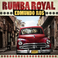Rumba Royal — Edmundo Ros