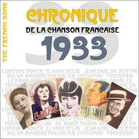 The French Song - Chronique de la Chanson Française (1933), Vol. 10 — сборник