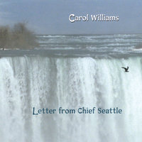 Letter From Chief Seattle — Carol Williams