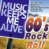 Music Keeps Me Alive: 60's Rock & Roll — сборник