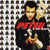 Peter & The Chiefs — Peter & The Chiefs