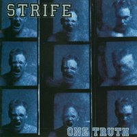 One Truth — Strife