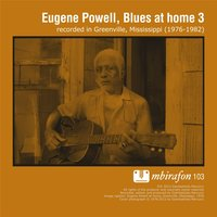 Blues At Home 3 — Eugene Powell