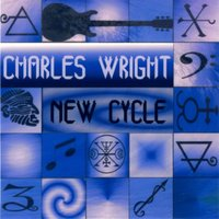 New Cycle — Charles Wright