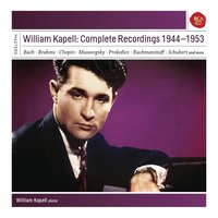 William Kapell: Complete Recordings 1944 - 1953 — William Kapell