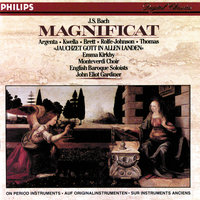 "Bach, J.S.: Magnificat/Cantata No.51 ""Jauchzet Gott"" — Anthony Rolfe Johnson, Nancy Argenta, Patrizia Kwella, John Eliot Gardiner, English Baroque Soloists, The Monteverdi Choir"