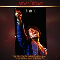Think — James Brown