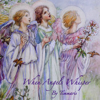 When Angels Whisper — Timmaris McDowell
