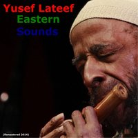 Eastern Sounds — Yusef Lateef