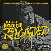 Mexico City Reloaded — Maceo