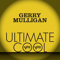 Gerry Mulligan: Verve Ultimate Cool — Gerry Mulligan