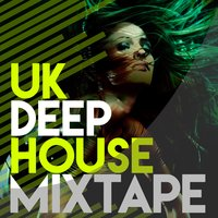 Uk Deep House Mixtape — UK House Essentials