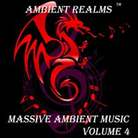 Massive Ambient Music, Vol. 4 — Ambient Realms