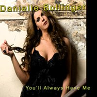 You'll Always Have Me — Danielle Bollinger