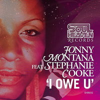 I Owe U — Stephanie Cooke, Johnny Montana