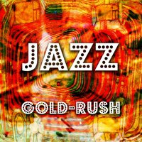 Jazz Gold-Rush — сборник