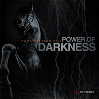 Power of Darkness Anthology — Two Steps from Hell
