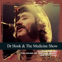 Collections — Dr. Hook & The Medicine Show