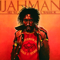 Are We A Warrior — Ijahman