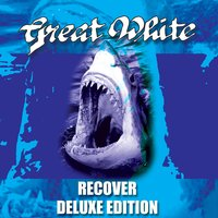 Recover - Deluxe Edition — Great White