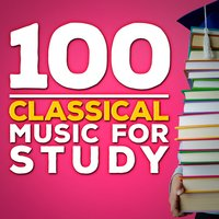 100 Classical Music for Study — сборник