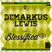 Blessified - Single — Demarkus Lewis