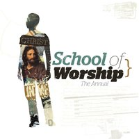 Christ In Me - The Annual — The School Of Worship