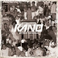Made In The Manor — Kano