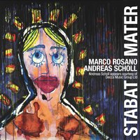Marco Rosano: Stabat Mater — Andreas Scholl
