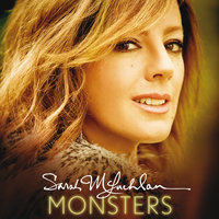 Monsters — Sarah McLachlan