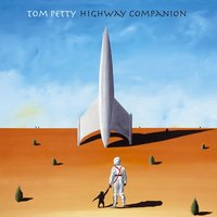 Highway Companion — Tom Petty
