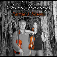 Seven Journeys — Farzad & Naseem