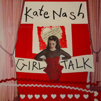 Girl Talk — Kate Nash