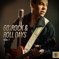 60' Rock & Roll Days, Vol. 1 — сборник