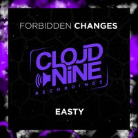 Forbidden Changes — Easty