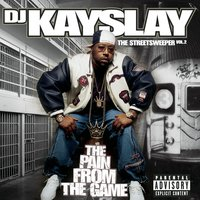 The Streetsweeper Vol. 2 - The Pain From The Game — DJ Kayslay