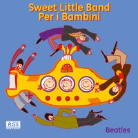 Sweet Little Band Per I Bambini Beatles — Sweet Little Band