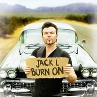 Burn On — Jack Lukeman