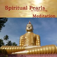 Spritual Pearls for enlighted living - Meditation — Lutz Ambrosius
